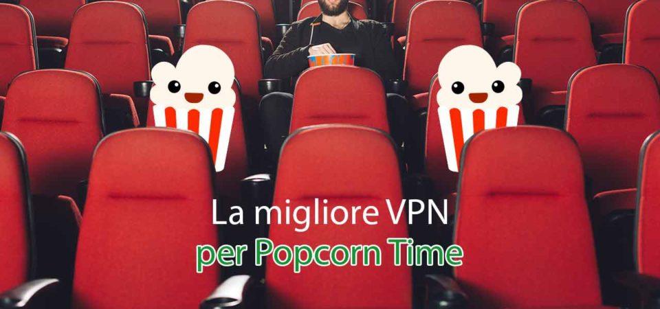 VPN per Popcorn Time