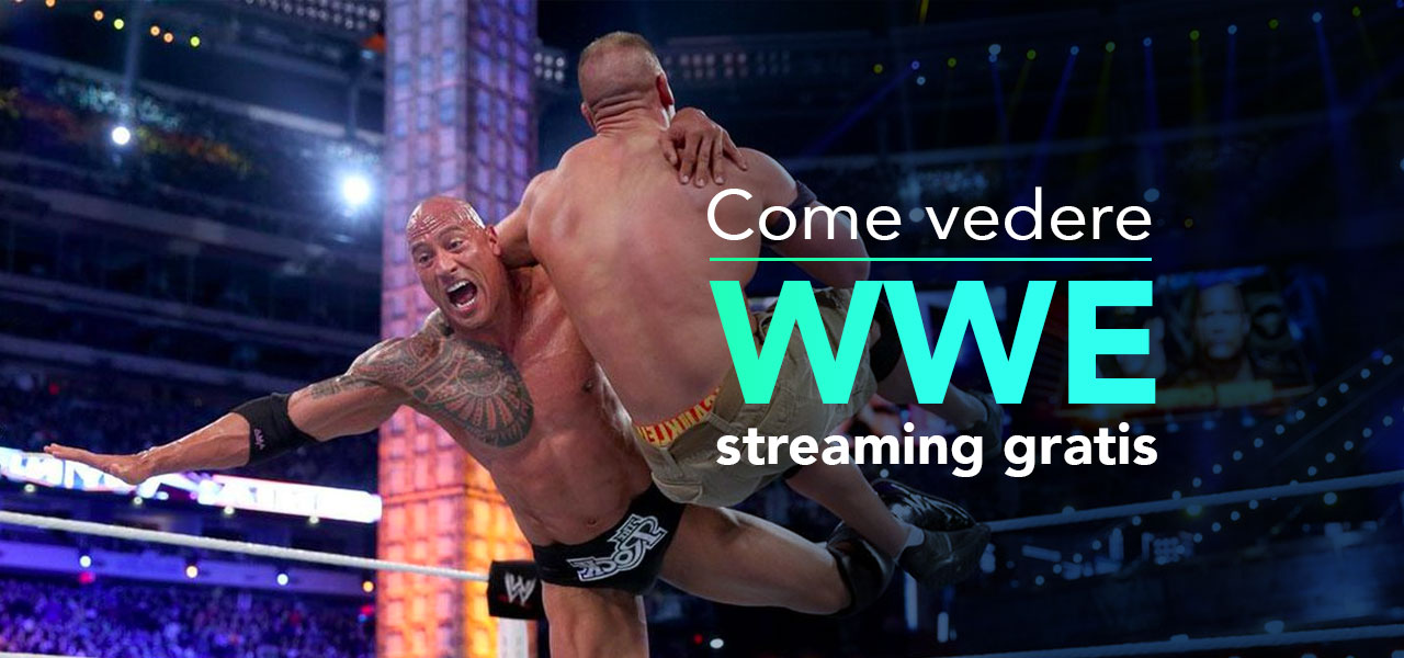 Come vedere WWE Streaming live