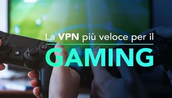 VPN Gaming: La mia soluzione su come migliorare le tue prestazioni di gioco!