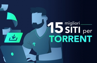 I 15 migliori siti torrent nel 2020 – LISTA AGGIORNATA