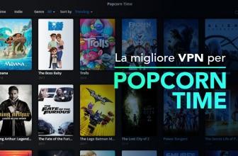 La migliore VPN per Popcorn Time Italia 2020