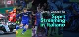 Come vedere lo sport streaming in Italiano 2020