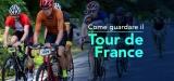 Dove vedere il Tour de France streaming online